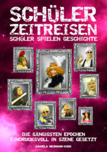 """Cover des Buches """"Zeitreisen - Schüler spielen Geschichte"""""""