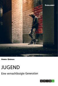 Cover JUGEND Eine vernachlässigte Generation