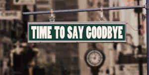 """Straßenschild mit der Aufschrift """"time to say goodbye"""""""