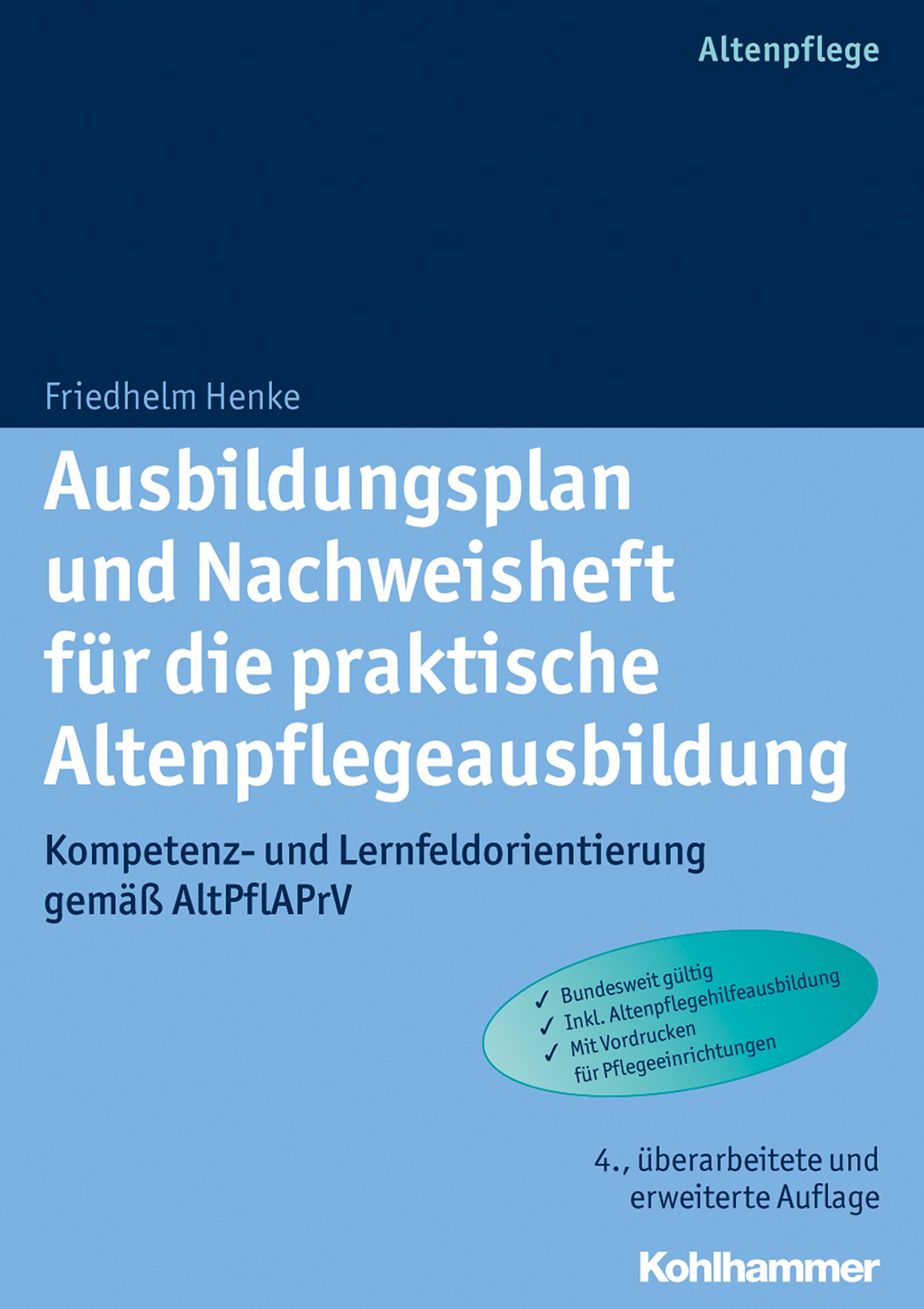 eBook Ausbildungsplan und Nachweisheft für die praktische  Altenpflegeausbildung