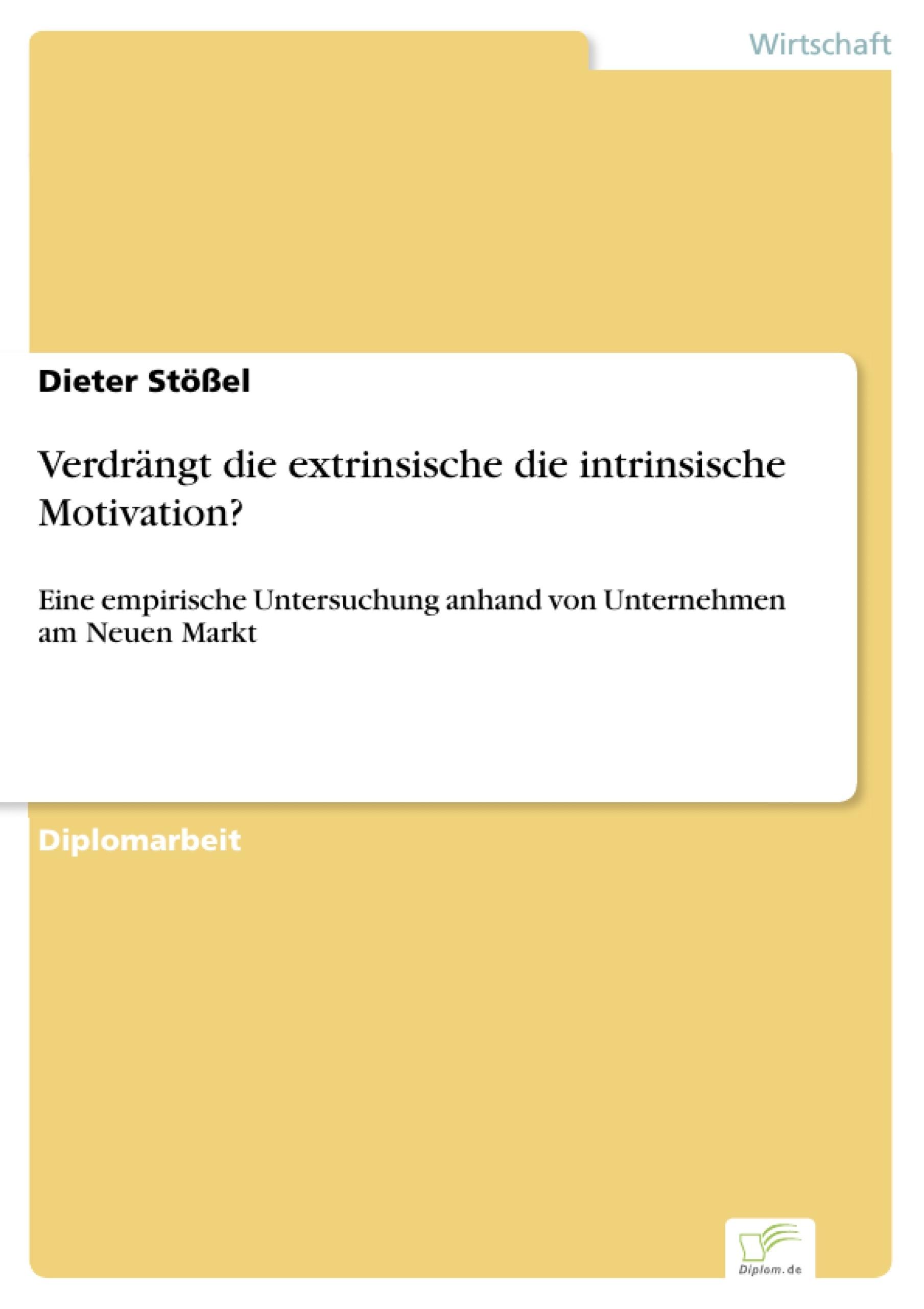 Verdrängt die extrinsische die intrinsische Motivation