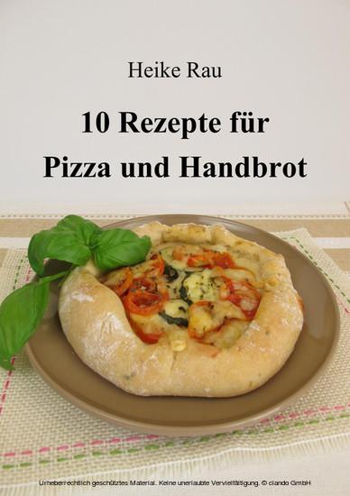 10 Rezepte für Pizza und Handbrot - Blick ins Buch