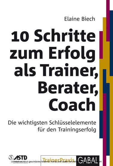 10 Schritte zum Erfolg als Trainer, Berater, Coach - Blick ins Buch