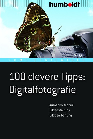 100 clevere Tipps: Digitalfotografie - Blick ins Buch