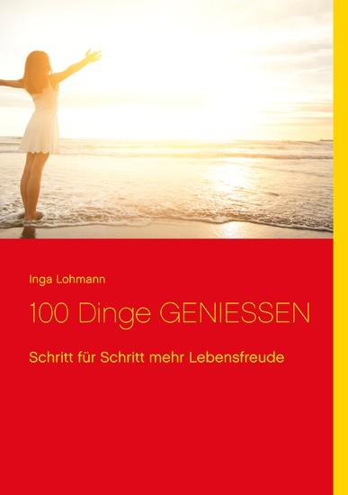 100 Dinge genießen - Blick ins Buch