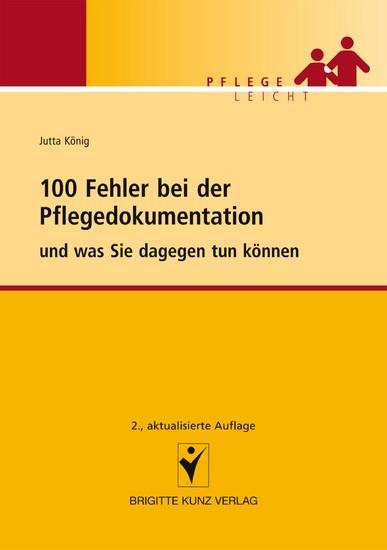 100 Fehler bei der Pflegedokumentation - Blick ins Buch