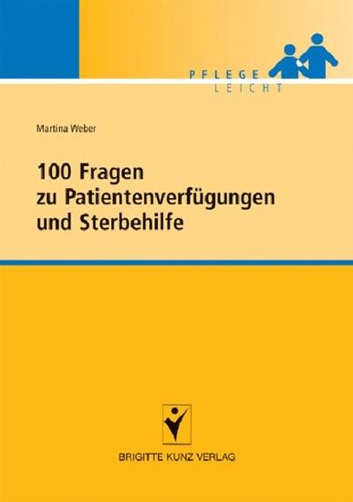 100 Fragen zu Patientenverfügungen und Sterbehilfe - Blick ins Buch