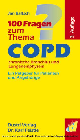 100 Fragen zum Thema COPD, chronische Bronchitis und Lungenemphysem (3. Auflage) - Blick ins Buch