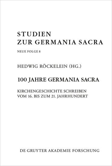 100 Jahre Germania Sacra - Blick ins Buch