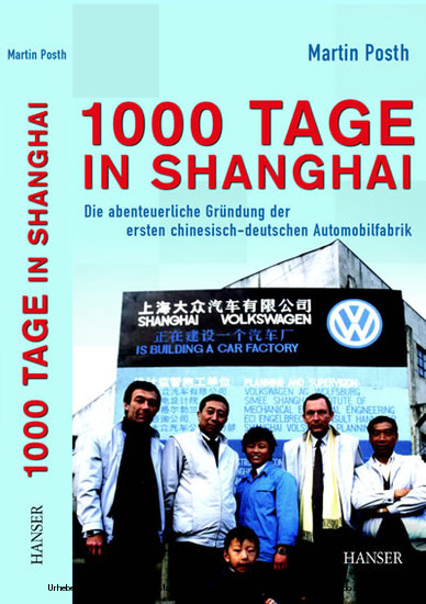 1000 Tage in Shanghai - Blick ins Buch