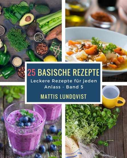 25 basische Rezepte - Blick ins Buch