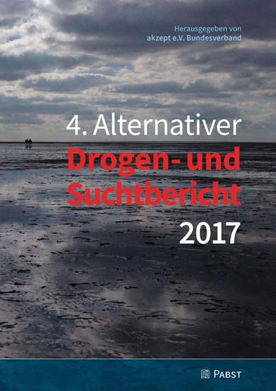 4. Alternativer Drogen- und Suchtbericht 2017 - Blick ins Buch