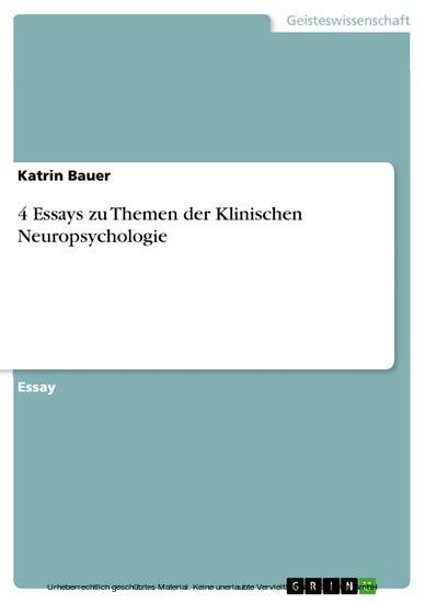 4 Essays zu Themen der Klinischen Neuropsychologie - Blick ins Buch