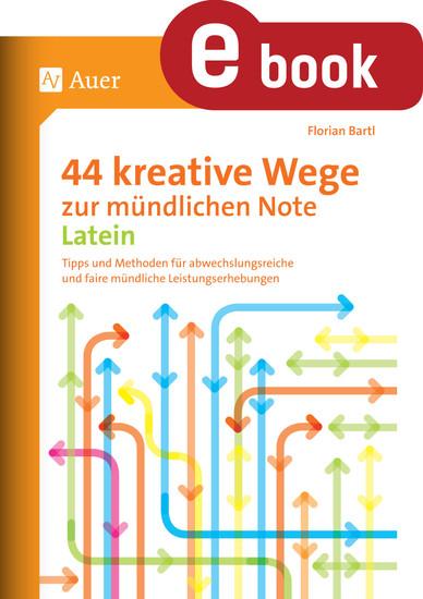 44 kreative Wege zur mündlichen Note Latein - Blick ins Buch