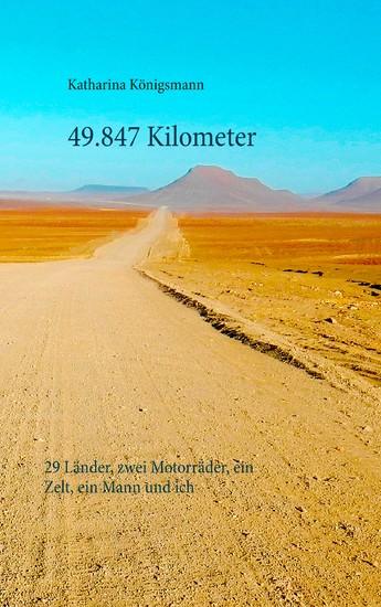 49.847 Kilometer - Blick ins Buch