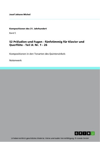 52 Präludien und Fugen - fünfstimmig für Klavier und Querflöte - Teil A: Nr. 1 - 26 - Blick ins Buch