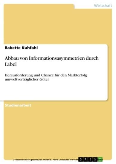 Abbau von Informationsasymmetrien durch Label - Blick ins Buch