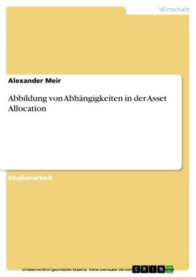Abbildung von Abhängigkeiten in der Asset Allocation - Blick ins Buch