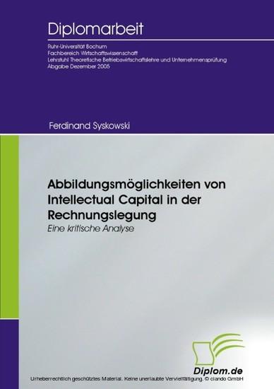 Abbildungsmöglichkeiten von Intellectual Capital in der Rechnungslegung - Blick ins Buch