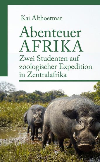 Abenteuer Afrika - Blick ins Buch