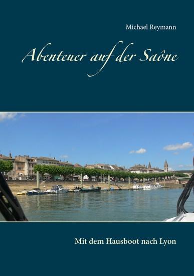 Abenteuer auf der Saône - Blick ins Buch