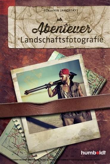 Abenteuer Landschaftsfotografie - Blick ins Buch