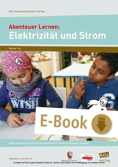 Abenteuer Lernen: Elektrizität und Strom - Blick ins Buch