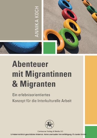 Abenteuer mit Migrantinnen und Migranten - Blick ins Buch