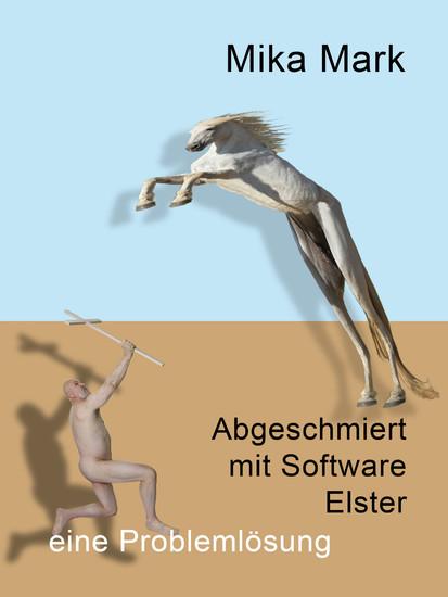 Abgeschmiert mit Software Elster - Blick ins Buch