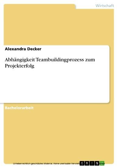 Abhängigkeit Teambuildingprozess zum Projekterfolg - Blick ins Buch
