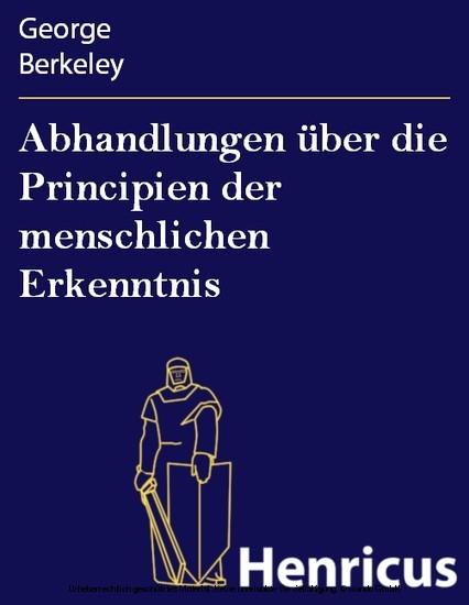 Abhandlungen über die Principien der menschlichen Erkenntnis - Blick ins Buch