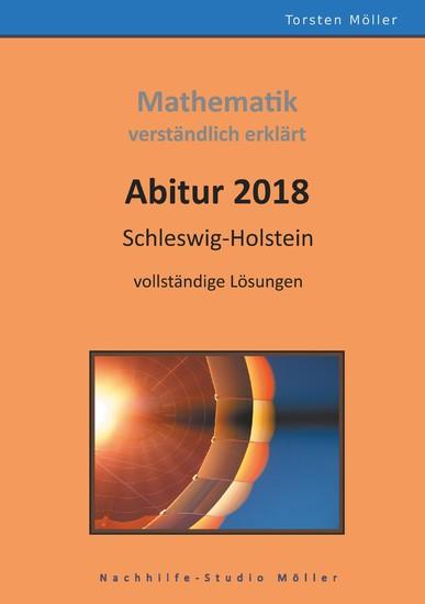 Abitur 2018, Schleswig-Holstein, Mathematik,verständlich erklärt - Blick ins Buch