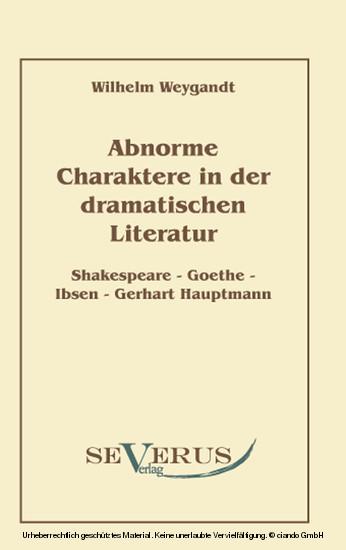Abnorme Charaktere in der dramatischen Literatur - Blick ins Buch