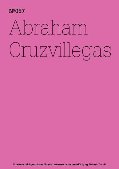 Abraham Cruzvillegas - Blick ins Buch