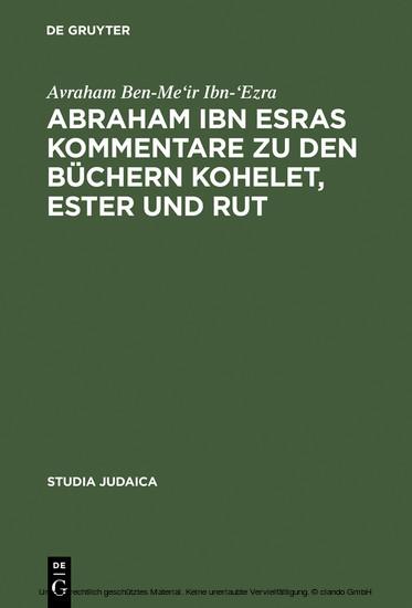 Abraham ibn Esras Kommentare zu den Büchern Kohelet, Ester und Rut - Blick ins Buch