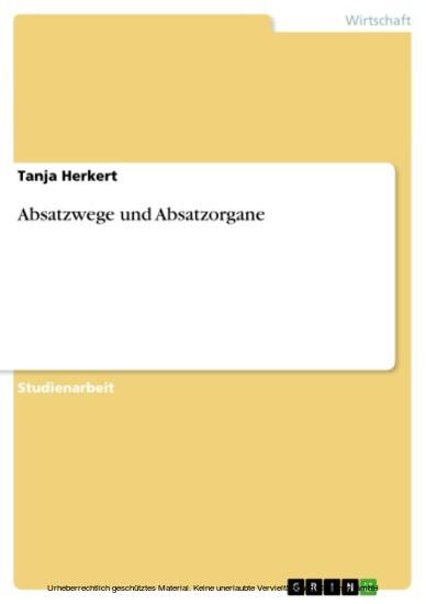 Absatzwege und Absatzorgane - Blick ins Buch