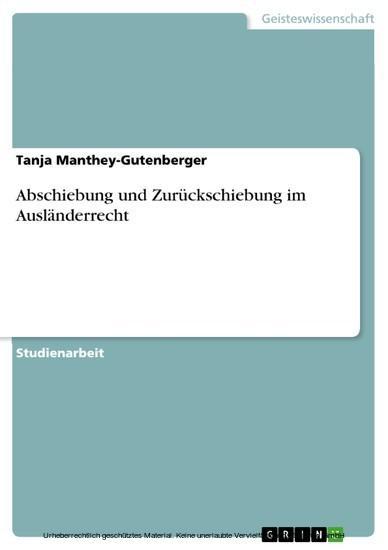 Abschiebung und Zurückschiebung im Ausländerrecht - Blick ins Buch