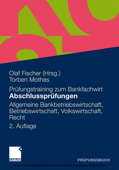 Abschlussprüfungen Allgemeine Bankwirtschaft, Betriebswirtschaft, Volkswirtschaft, Recht - Blick ins Buch