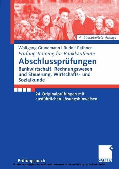 Abschlussprüfungen Bankwirtschaft, Rechnungswesen und Steuerung, Wirtschafts- und Sozialkunde - Blick ins Buch