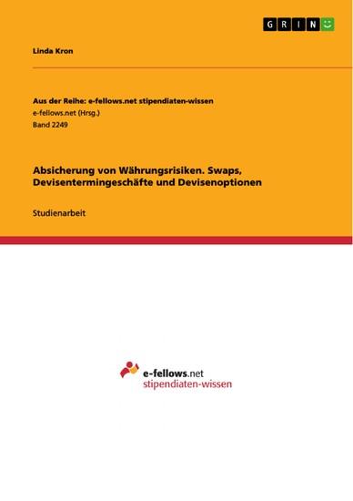 Absicherung von Währungsrisiken. Swaps, Devisentermingeschäfte und Devisenoptionen - Blick ins Buch