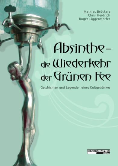 Absinthe - Die Wiederkehr der Grünen Fee - Blick ins Buch