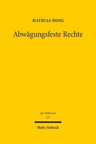 Abwägungsfeste Rechte - Blick ins Buch