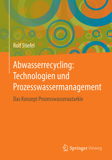 Abwasserrecycling: Technologien und Prozesswassermanagement - Blick ins Buch
