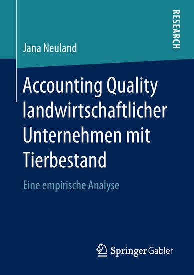 Accounting Quality landwirtschaftlicher Unternehmen mit Tierbestand - Blick ins Buch