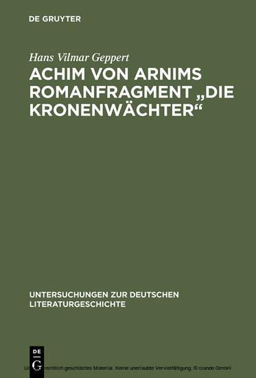 Achim von Arnims Romanfragment 'Die Kronenwächter' - Blick ins Buch