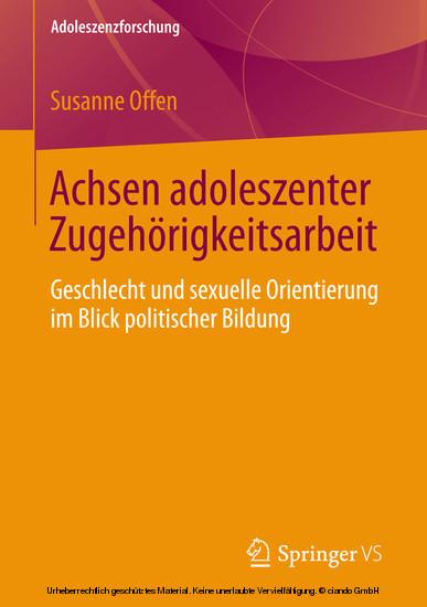 Achsen adoleszenter Zugehörigkeitsarbeit - Blick ins Buch