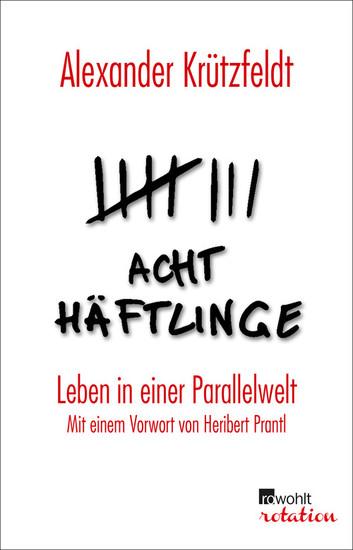 Acht Häftlinge - Blick ins Buch