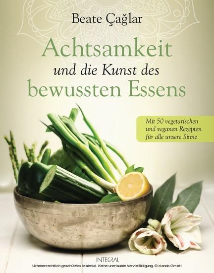 Achtsamkeit und die Kunst des bewussten Essens - Blick ins Buch