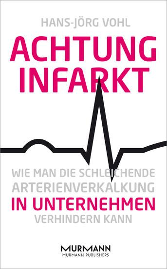 Achtung Infarkt - Blick ins Buch