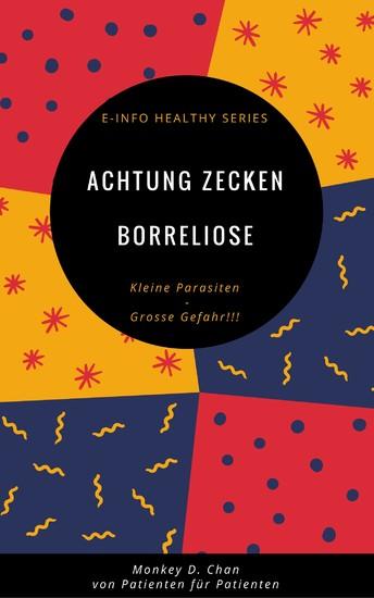Achtung Zecken Borreliose - Blick ins Buch